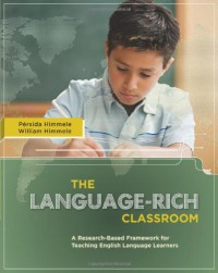 the-language-rich-classroom-a-research-based-framework-for-teaching-english-language-learners