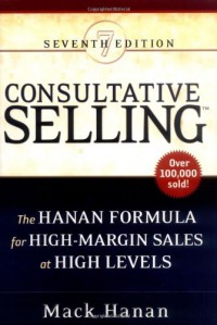 consultative-selling-the-hanan-formula-for-high-margin-sales-at-high-levels
