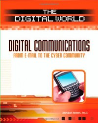 digital-communications-from-e-mail-to-the-cyber-community-the-digital-world
