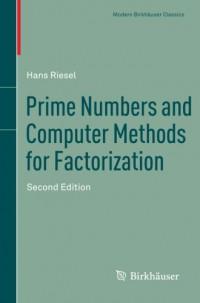 prime-numbers-and-computer-methods-for-factorization-modern-birkhuser-classics