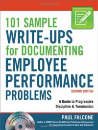 101-sample-write-ups-for-documenting-employee-performance-problems-a-guide-to-progressive-discipline-termination
