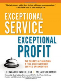exceptional-service-exceptional-profit-the-secrets-of-building-a-five-star-customer-service-organization