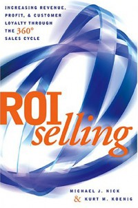 roi-selling-increasing-revenue-profit-and-customer-loyalty-through-the-360-sales-cycle