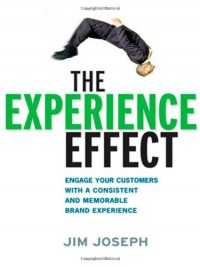 the-experience-effect-engage-your-customers-with-a-consistent-and-memorable-brand-experience