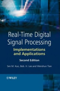 real-time-digital-signal-processing-implementations-and-applications