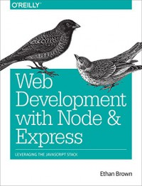 web-development-with-node-and-express-leveraging-the-javascript-stack