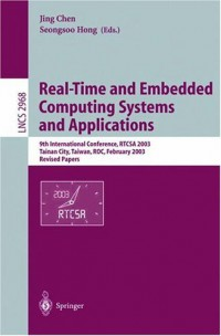 real-time-and-embedded-computing-systems-and-applications-9th-international-conference-rtcsa-2003