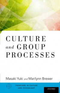 culture-and-group-processes-frontiers-of-culture-and-psychology