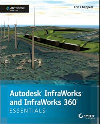 autodesk-infraworks-and-infraworks-360-essentials-autodesk-official-press