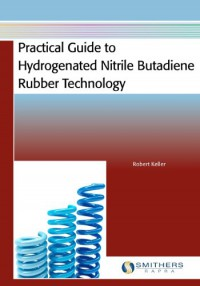 practical-guide-to-hydrogenated-nitrile-butadiene-rubber-technology