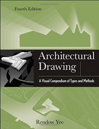 architectural-drawing-a-visual-compendium-of-types-and-methods