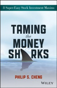 taming-the-money-sharks-8-super-easy-stock-investment-maxims