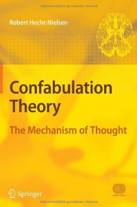 confabulation-theory-the-mechanism-of-thought