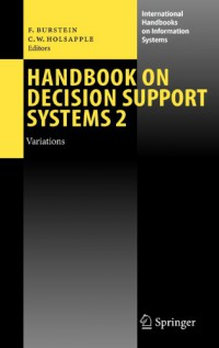 handbook-on-decision-support-systems-2-variations-international-handbooks-on-information-systems