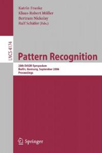 pattern-recognition-28th-dagm-symposium-berlin-germany-september-12-14-2006-proceedings