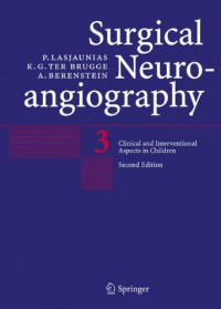 surgical-neuroangiography-vol-3-clinical-and-interventional-aspects-in-children