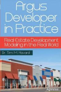 argus-developer-in-practice-real-estate-development-modeling-in-the-real-world