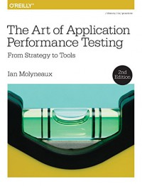 the-art-of-application-performance-testing-from-strategy-to-tools