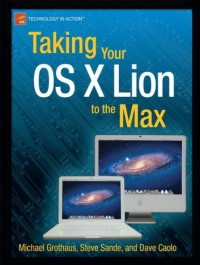 taking-your-os-x-lion-to-the-max-technology-in-action