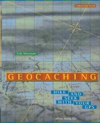 geocaching-hike-and-seek-with-your-gps-technology-in-action-series