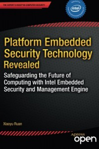 platform-embedded-security-technology-revealed-safeguarding-the-future-of-computing-with-intel-embedded-security-and-management-engine