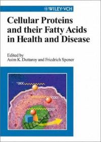 cellular-proteins-and-their-fatty-acids-in-health-and-disease