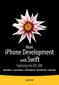 more-iphone-development-with-swift-exploring-the-ios-sdk