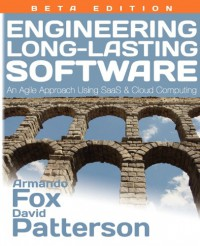 engineering-long-lasting-software-an-agile-approach-using-saas-and-cloud-computing-beta-edition