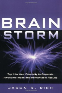 brain-storm-tap-into-your-creativity-to-generate-awesome-ideas-and-remarkable-results