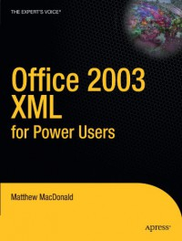 office-2003-xml-for-power-users-books-for-professionals-by-professionals