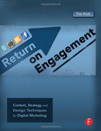 return-on-engagement-content-strategy-and-design-techniques-for-digital-marketing