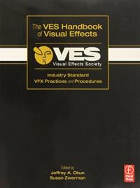 the-ves-handbook-of-visual-effects-industry-standard-vfx-practices-and-procedures