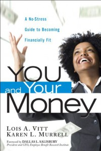 you-and-your-money-a-no-stress-guide-to-becoming-financially-fit