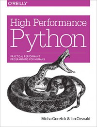 high-performance-python-practical-performant-programming-for-humans