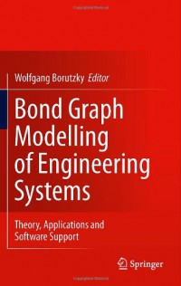 bond-graph-modelling-of-engineering-systems-theory-applications-and-software-support