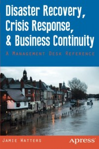 disaster-recovery-crisis-response-and-business-continuity-a-management-desk-reference