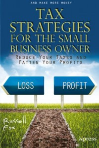 tax-strategies-for-the-small-business-owner-reduce-your-taxes-and-fatten-your-profits