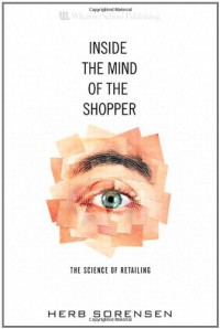 inside-the-mind-of-the-shopper-the-science-of-retailing