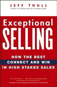 exceptional-selling-how-the-best-connect-and-win-in-high-stakes-sales