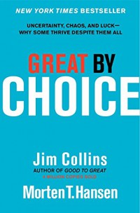 great-by-choice-uncertainty-chaos-and-luck-why-some-thrive-despite-them-all