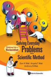 solving-everyday-problems-with-the-scientific-method-thinking-like-a-scientist