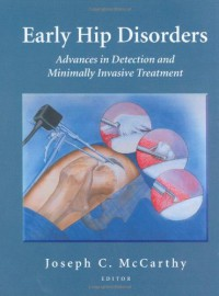 early-hip-disorders-advances-in-detection-and-minimally-invasive-treatment