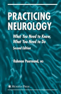 practicing-neurology-what-you-need-to-know-what-you-need-to-do-current-clinical-neurology