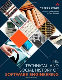 the-technical-and-social-history-of-software-engineering