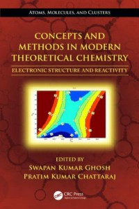 concepts-and-methods-in-modern-theoretical-chemistry-two-volume-set-concepts-and-methods-in-modern-theoretical-chemistry-electronic-structure-and-reactivity-atoms-molecules-and-clusters