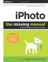 iphoto-the-missing-manual-2014-release-covers-iphoto-9-5-for-mac-and-2-0-for-ios-7