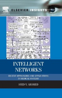 intelligent-networks-recent-approaches-and-applications-in-medical-systems