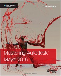 mastering-autodesk-maya-2016-autodesk-official-press