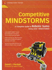 competitive-mindstorms-a-complete-guide-to-robotic-sumo-using-lego-r-mindstorms