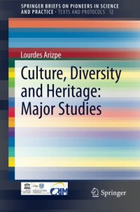 culture-diversity-and-heritage-major-studies-springerbriefs-on-pioneers-in-science-and-practice